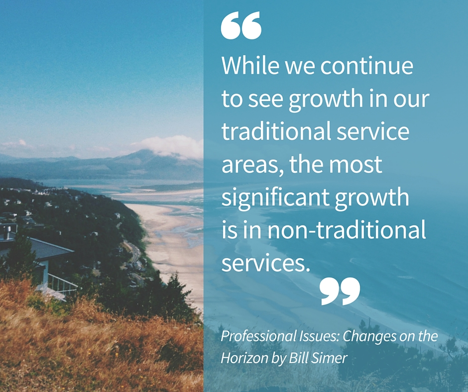 The most significant growth is in non-traditional services