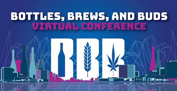 Join us for the 2020 Bottles, Brews, and Buds Virtual Conference