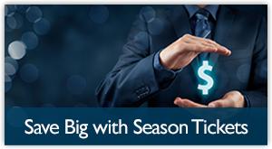 Save big with season tickets